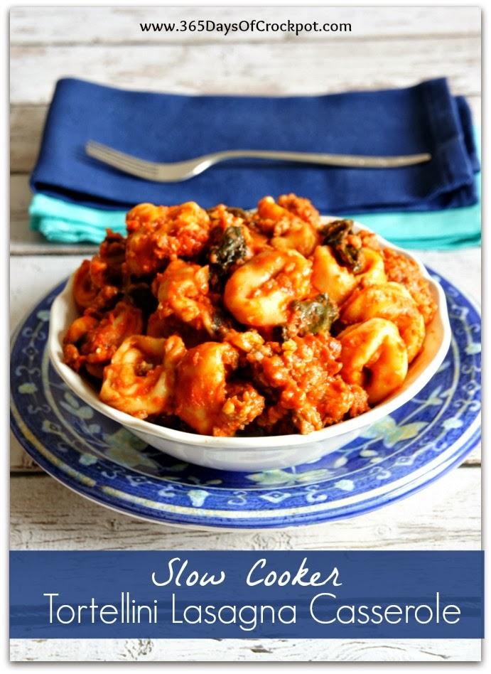 Recipe For Slow Cooker Tortellini Lasagna Casserole 365
