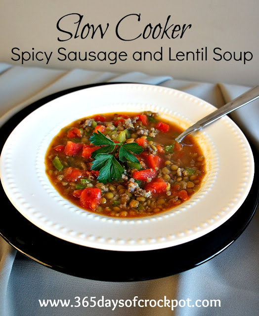 ... (crock pot) Spicy Sausage and Lentil Soup - 365 Days of Slow Cooking