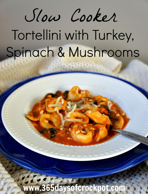 Recipe for Slow Cooker (Crock Pot) Tortellini with Spinach and Mushrooms #crockpot #easydinner