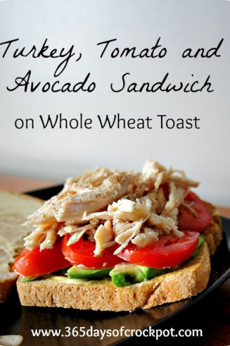 Turkey, Tomato and Avocado Sandwich on Whole Wheat Toast