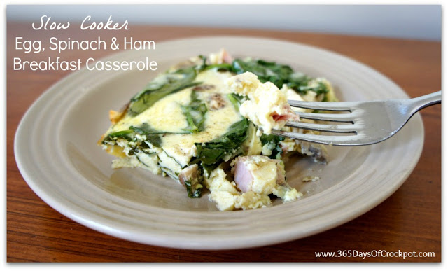 Slow Cooker Egg, Spinach and Ham Breakfast Casserole--a healthy and easy recipe for a breakfast casserole that you can have any time of day.