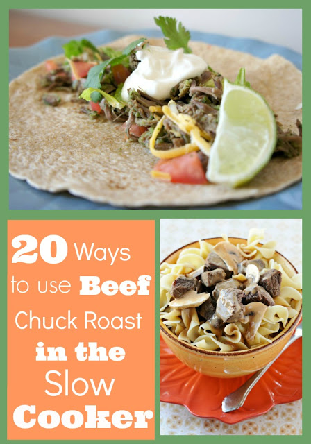 20 Ways to Use Beef Chuck Roast in the Slow Cooker #crockpot