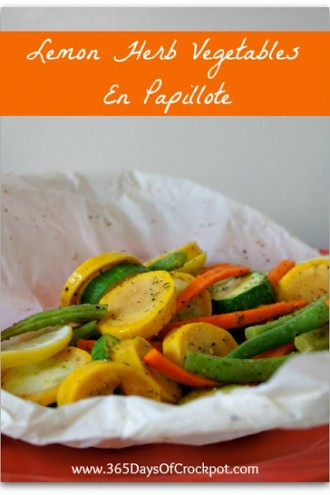 Kitchen Tip Tuesday:  Use Parchment Paper to Steam Veggies (Lemon Herb Vegetables En Papillote)