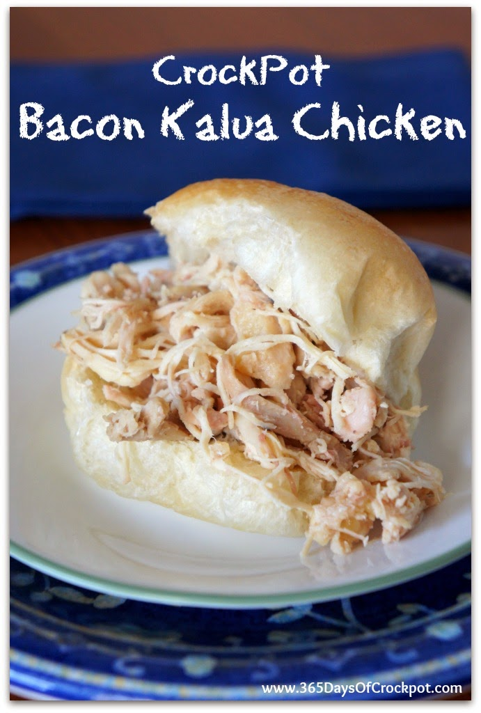 Slow Cooker Bacon Kalua Chicken 365 Days Of Slow Cooking And Pressure Cooking