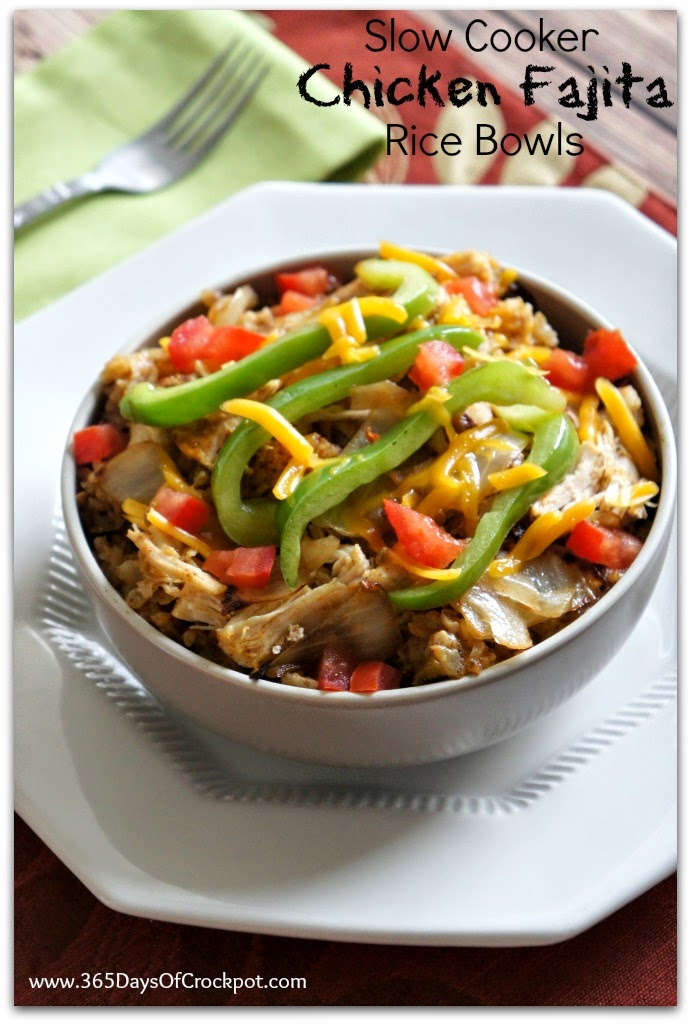 Slow Cooker Chicken Fajita Rice Bowls 365 Days Of Slow Cooking And Pressure Cooking