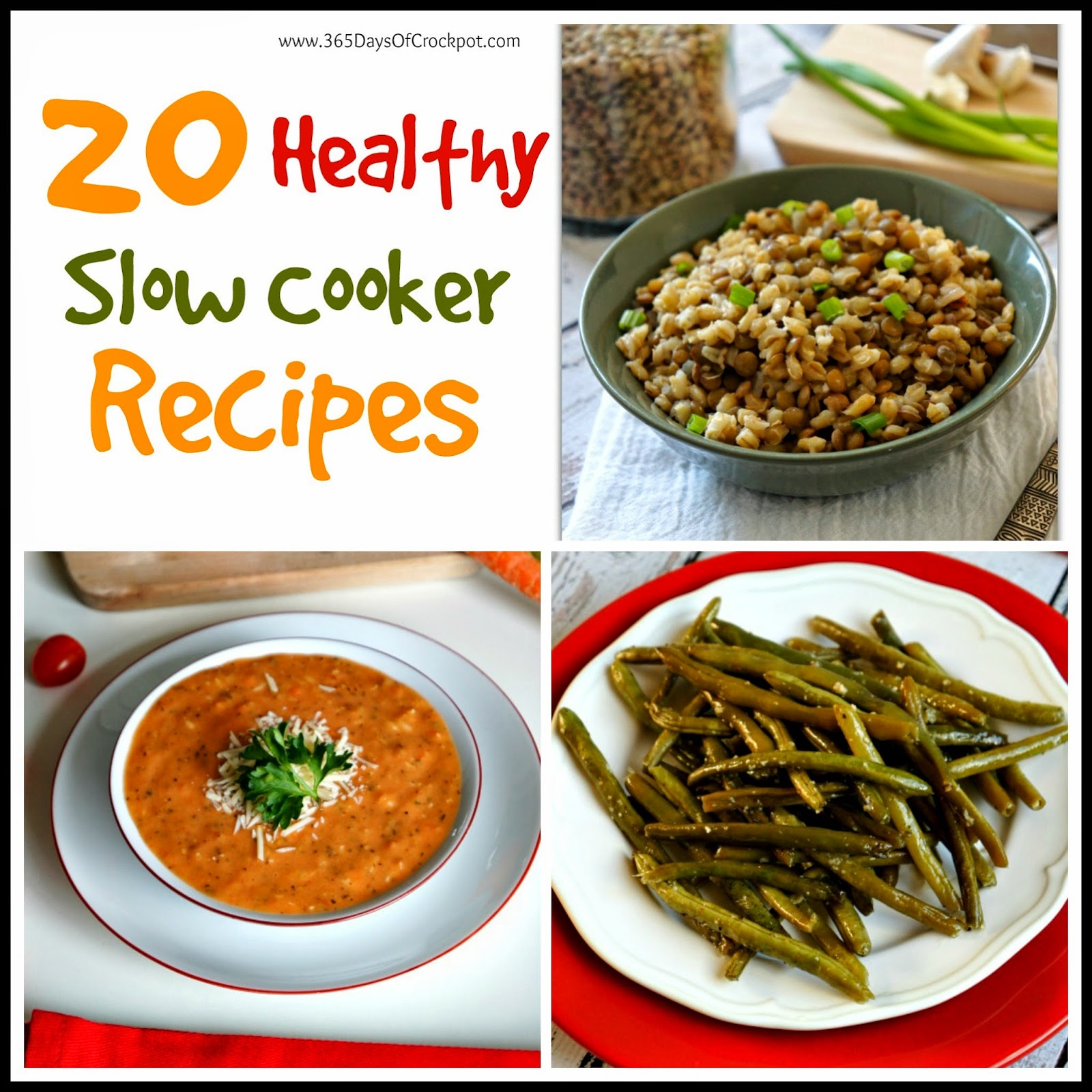 20 healthy slow cooker recipes 365 days of slow cooking for Healthy vegetarian crock pot recipes easy
