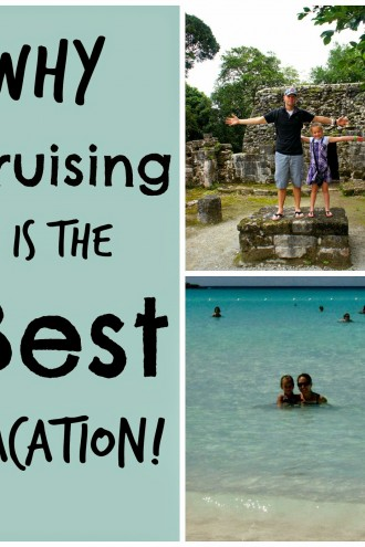 Why Cruising is the Best Vacation