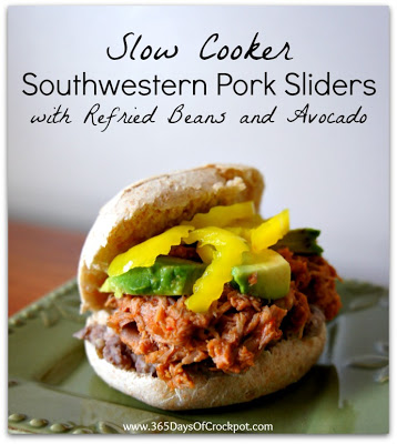 Recipe for Southwestern Pork Sliders with Refried Beans and Avocado #crockpotrecipe #easydinner