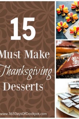 15 Must Make Thanksgiving Desserts