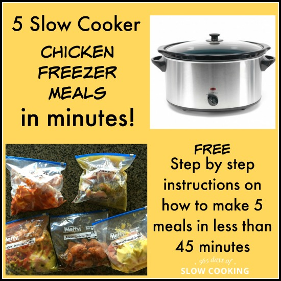 5 Slow Cooker Chicken Freezer Meals in Minutes (free step by step instructions)