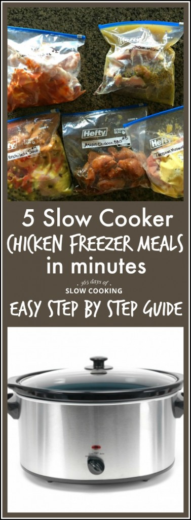 5 slow cooker chicken freezer meals that can be put together in less than 45 minutes. There are free step by step instructions on how to put these meals together in an assembly-like fashion.