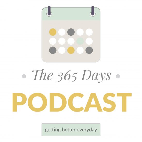 The 365 Days Podcast Coming Soon