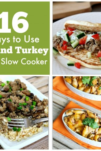16 Ways to Use Ground Turkey in the Slow Cooker (plus 5 bonus recipes)