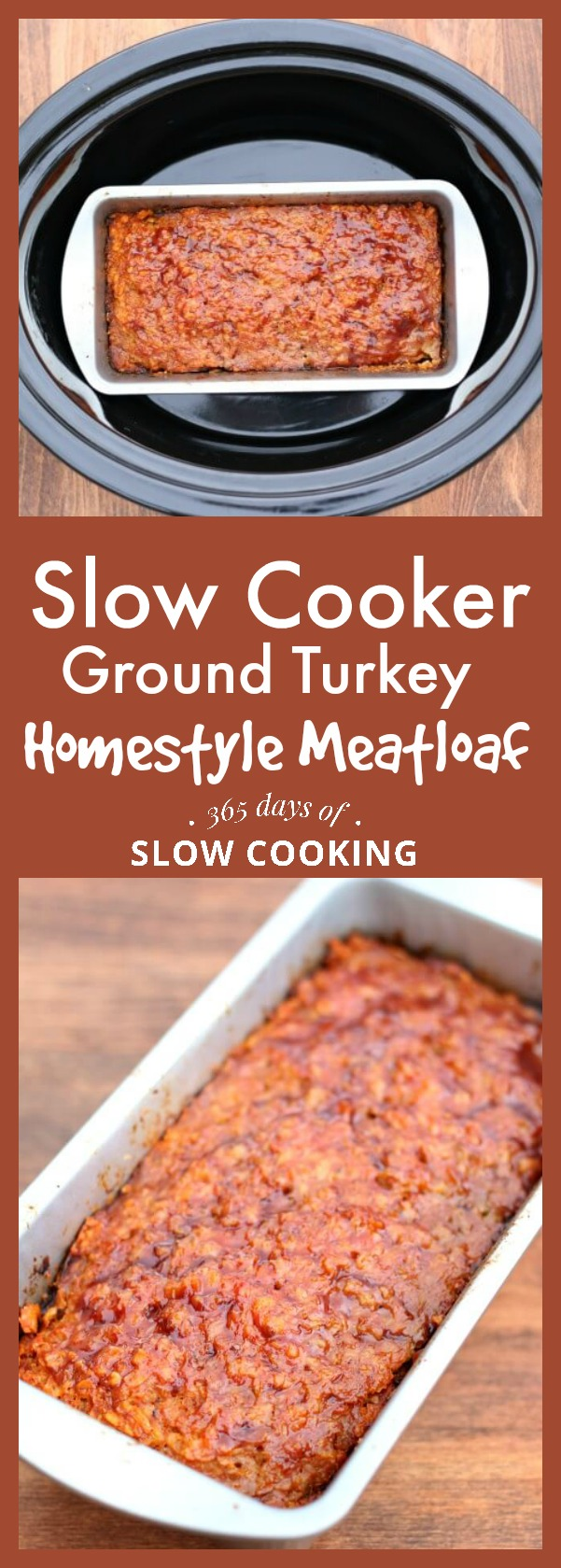 Slow Cooker Homestyle Ground Turkey (or Beef) Meatloaf ...