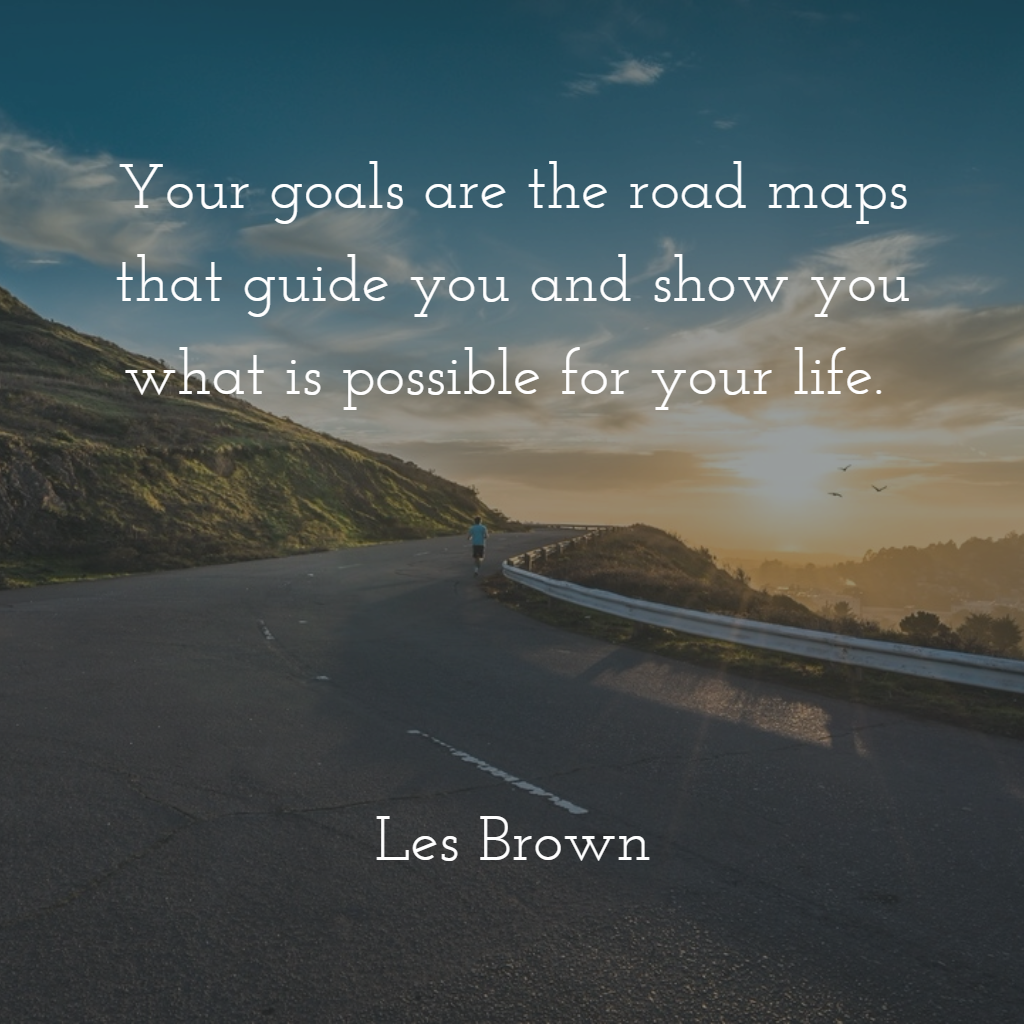 goals-are-road-maps
