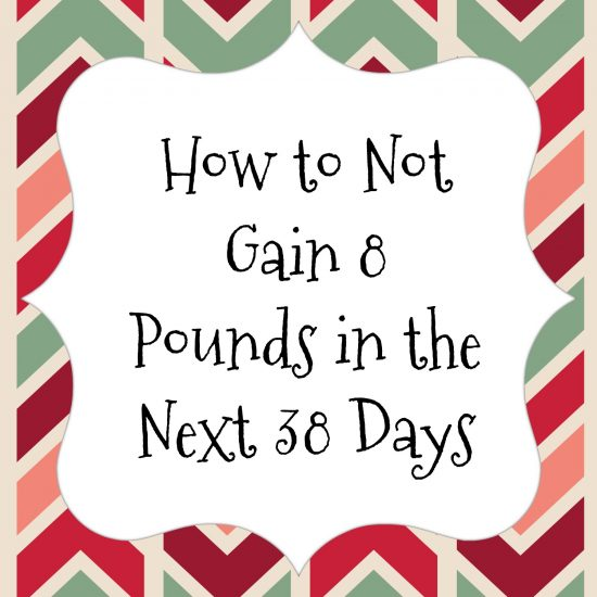 how-to-not-gain-weight-over-holidays