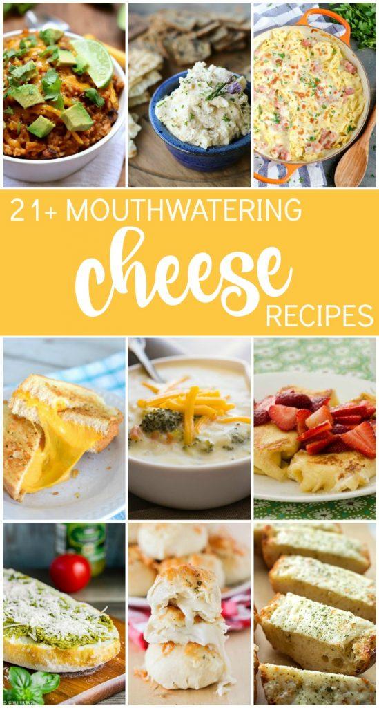 21 CHEESY Recipes!