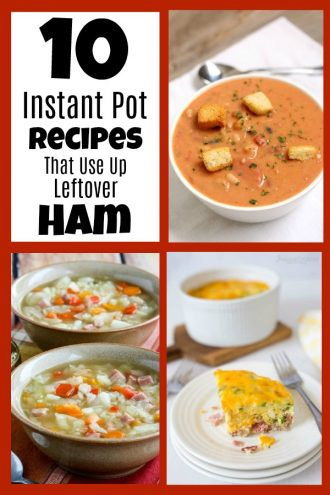 Instant Pot Recipes That Use Ham