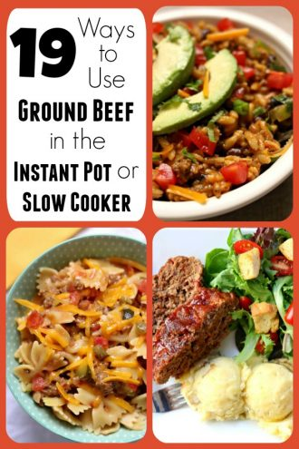 19 Ways to Use Ground Beef in the Instant Pot or Slow Cooker