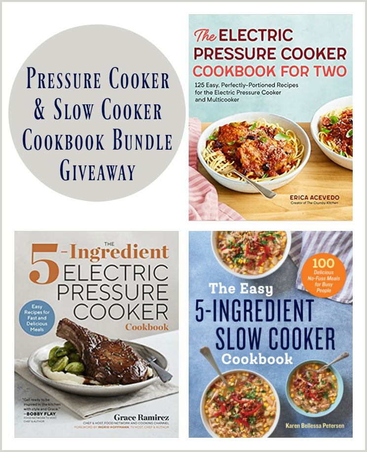 Pressure Cooker and Slow Cooker Cookbook Bundle Giveaway