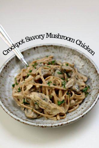Slow Cooker Savory Mushroom Chicken