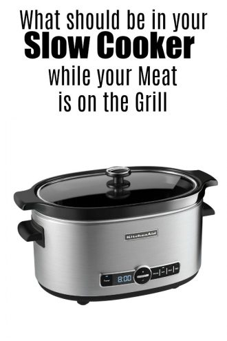 What should be in your slow cooker while your meat is on the grill