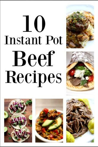 10 Instant Pot Beef Recipes