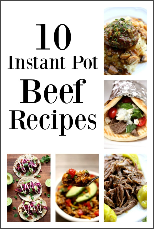 10 Instant Pot Beef Recipes--Beef! It's what's for dinner. At least sometimes it is. And here are 10 ideas on ways you can use beef in your electric pressure cooker.