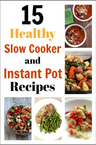 15 Healthy Instant Pot and Slow Cooker Recipes