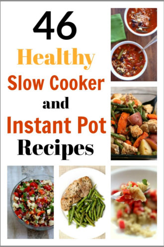 46 Healthy Instant Pot and Slow Cooker Recipes