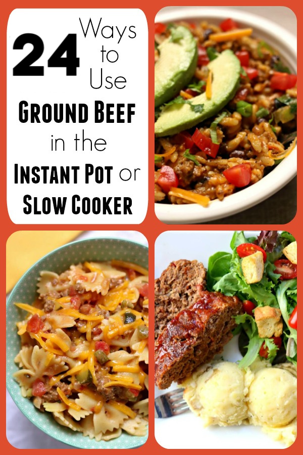 24 ideas on how to use ground beef in the instant pot or the slow cooker! Easy family dinners that you can make in minutes.
