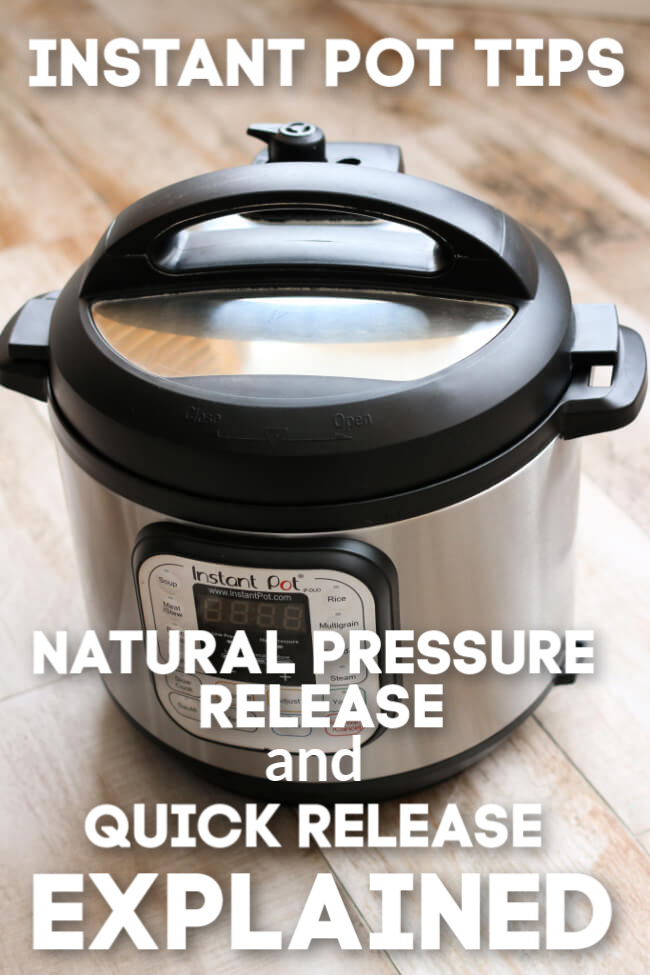 "Are you new to Instant Pot cooking? You may hear the terms ""quick release"" and ""natural pressure release"" and be a little confused. Today I'm sharing with you exactly what this means so that you can start cooking in your new Instant Pot!"