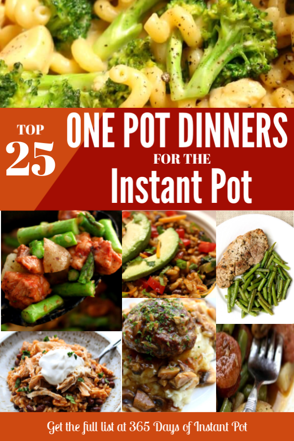 25 One Pot Dinners For The Instant Pot 365 Days Of Slow Cooking