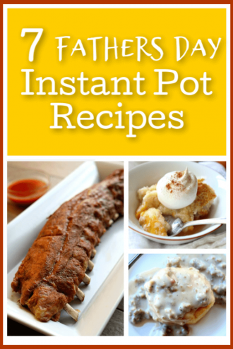 Fathers Day Instant Pot Recipes