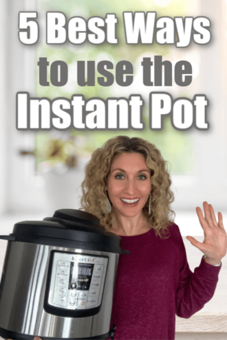 5 Best Ways to Use the Instant Pot