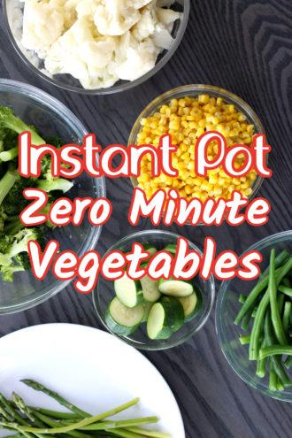 Instant Pot Zero Minute Vegetables