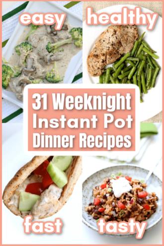 Weeknight Instant Pot dinner recipes