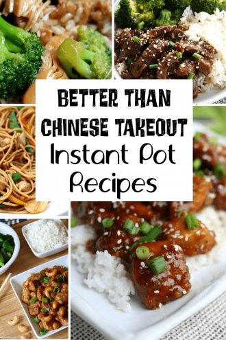 Better than Takeout Instant Pot Recipes