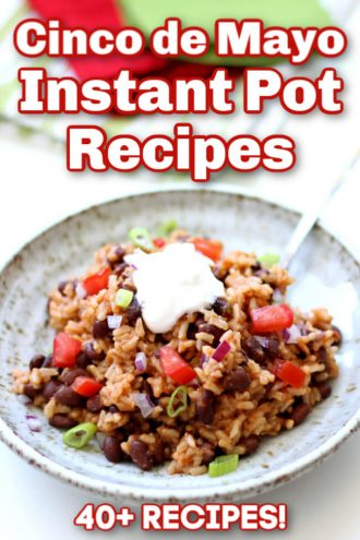 Cinco De Mayo Instant Pot and Slow Cooker Recipes
