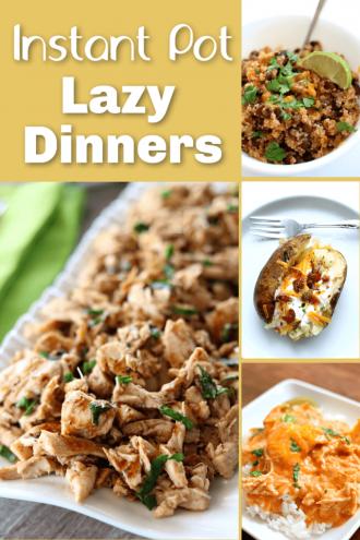 7 Instant Pot Lazy Dinners