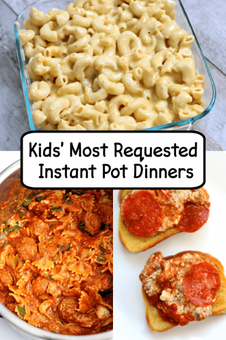 Kids' Most Requested Instant Pot Dinners