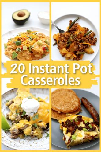 20 Instant Pot Casserole Recipes