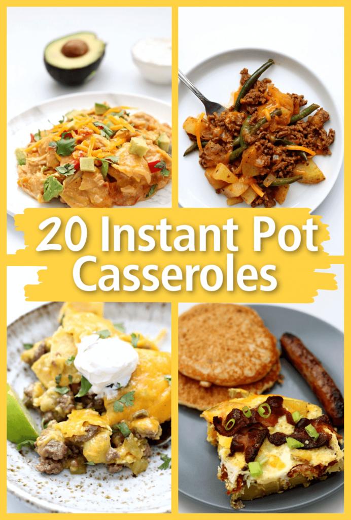 Instant Pot casserole recipes.