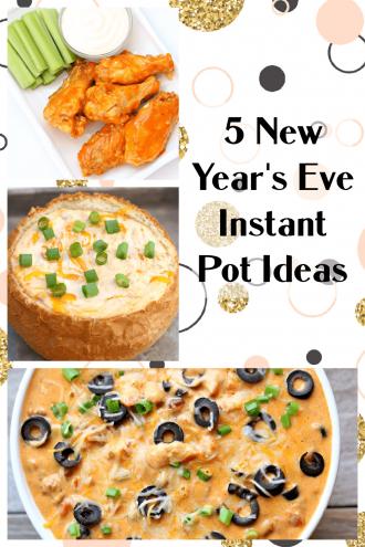 5 Last Minute New Year's Eve Instant Pot Recipe Ideas