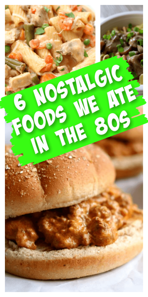 6 Nostalgic Foods We Ate in the 80s